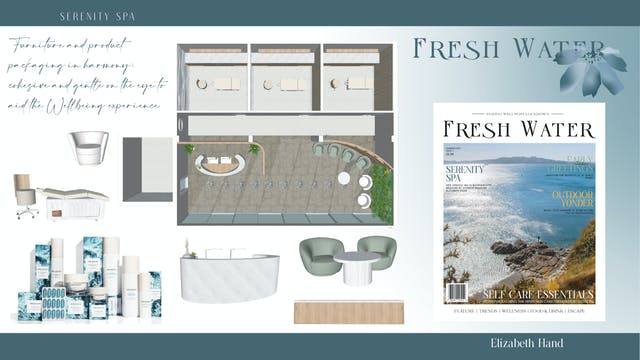Plymouth College of Art graduating Interiors student Lizzy Hand's mood board for final major project featuring Serenity Spa and Fresh Water Magazine concepts, with blue and green muted colours, product shots and a spa floor plan